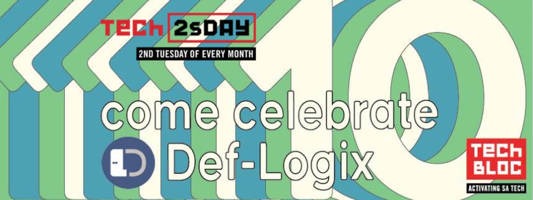 May #Tech2sDay: Def-Logix 10-Year Anniversary Celebration